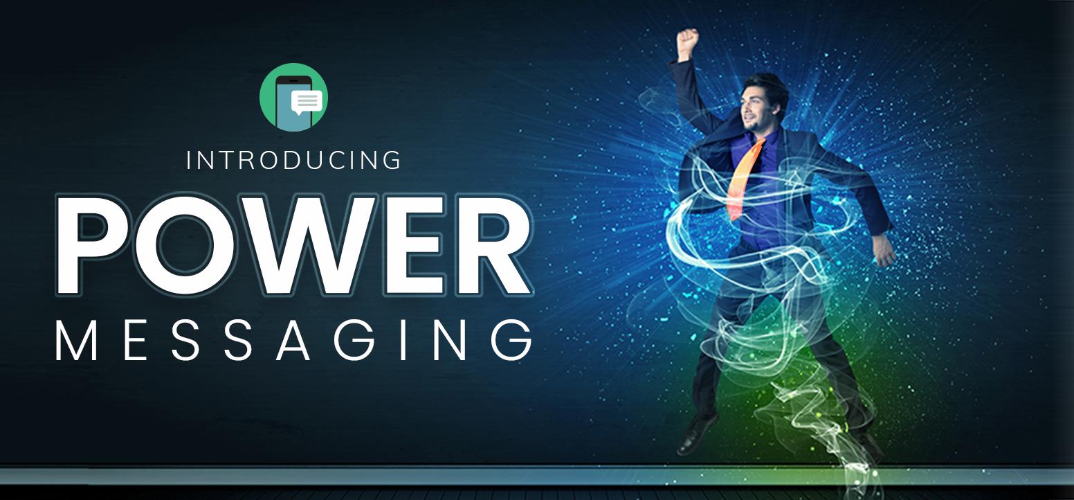 landingPage_header@2x_powerMessaging